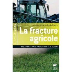 La fracture agricole : les lobbies face à l'urgence écologique