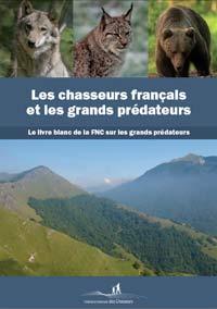 Les chasseurs français et les grands prédateurs
