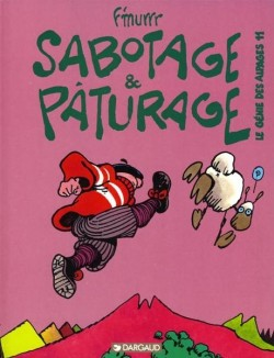 Sabotage et paturage