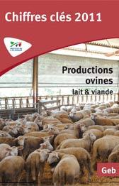 Les chiffres clés, productions ovines lait et viande