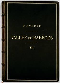 Vallée de Barèges. Monographie de la vallée de Barèges par Jean-Pierre Rondou, instituteur à Gèdre, [1900-1934]. Tome 3 Langue, mœurs [1914], 441 pages.