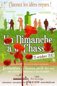 21 octobre 2012 : Chassez les idées reçues, rencontre, convivialité, nature. Accompagnez gratuitement les chasseurs près de chez vous, une matinée, gratuitement, sans formalités, en toute sécurité !